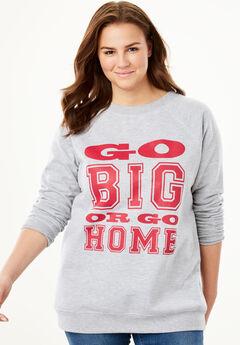 Wide Scoop Neck Graphic Sweatshirt, GO BIG OR GO HOME, hi-res