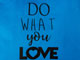 The Statement Tote, DO WHAT YOU LOVE, swatch