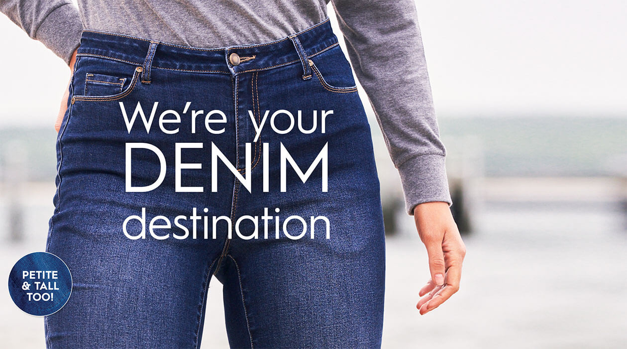We're Your Denim Destination